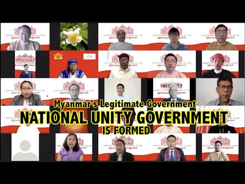 Myanmar's Legitimate Government National Unity Government is formed