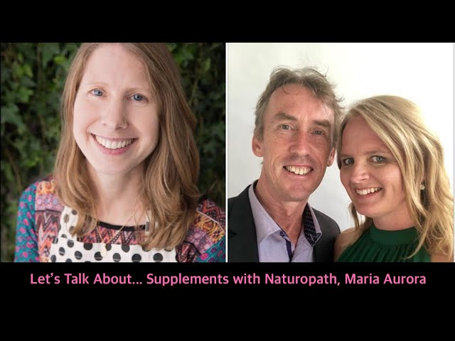 Let's Talk About... Supplements with Maria Aurora