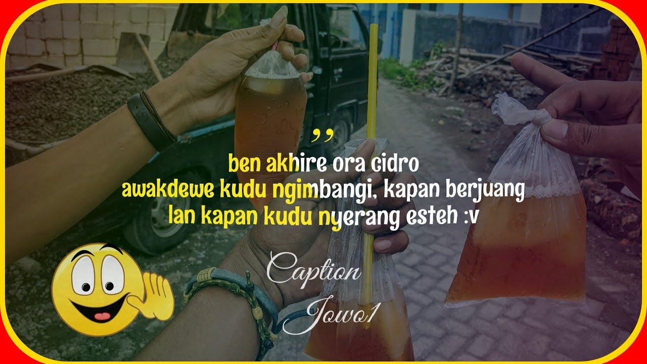 Quotes Wa Jowo Cidro Pasukan Ambyar Penyerang Esteh Youtube