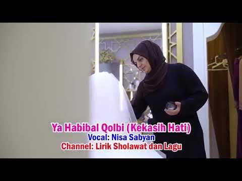 Ya Habibal Qolbi [Lirik Arti Terjemah] Klip Wedding_01