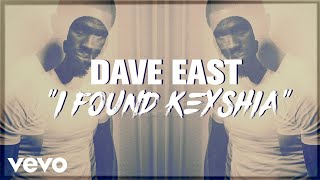 dave-east-i-found-keisha-lyric-video
