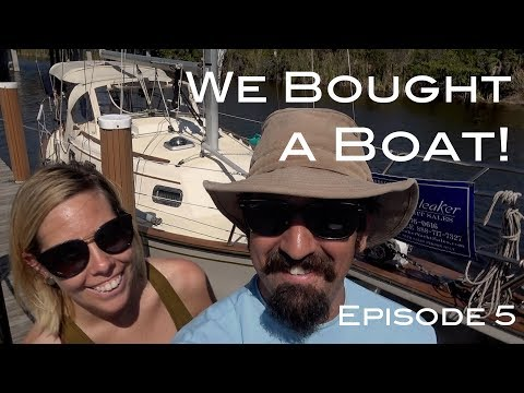We Bought A Sailboat! The Boat Life Season 1 Episode 5