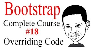 Bootstrap Tutorial Complete Course #18 Overriding Bootstrap With Custom Styles - NICE!