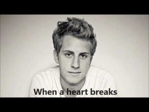 When a Heart Breaks - Ben Rector w/ Lyrics