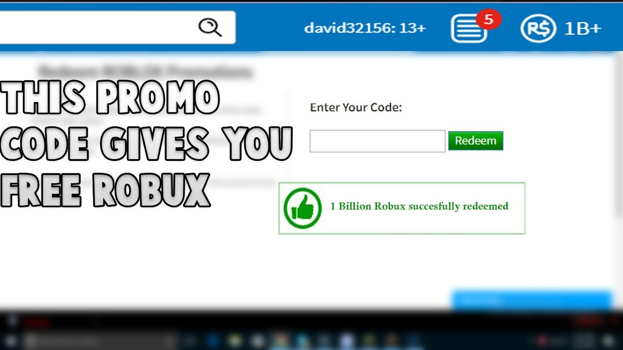 ROBLOX | A PROMO CODE GIVE YOU 1 BILLION FREE ROBUX 201 ... on Promo Code Roblox id=43159
