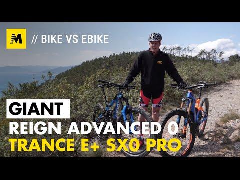 Bike VS eBike. Giant Reign Advanced 0 -VS- Trance E+ SX0 Pro