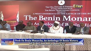Book on Benin Monarchy, an Anthology of Benin History set to be launched