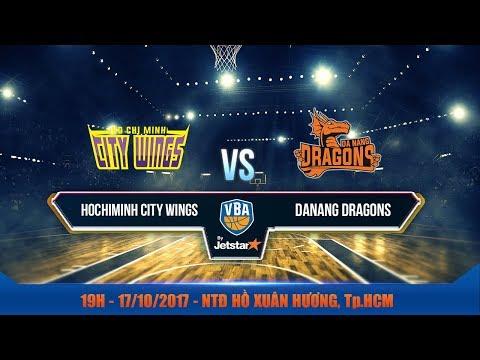 #Livestream || Game 32: Hochiminh City Wings vs Danang Dragons 17/10 | VBA 2017 by Jetstar