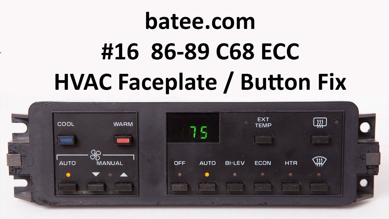 86 89 corvette fix 16 c68 ecc faceplate replacement button fix ac electronic climate control [ 1280 x 720 Pixel ]