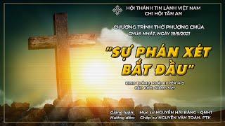 HTTL TÂN AN - TP ĐÀ NẴNG - Chương trình thờ phượng Chúa - 19/09/2021