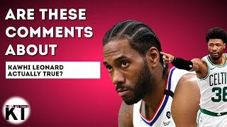 The REAL truth behind the comments Marcus Smart made about Kawhi Leonard..