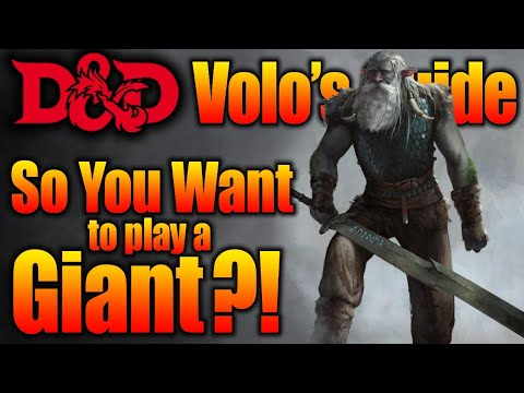 Wanna Play a Giant- Firbolg Player Race Volo's Guide To Monsters