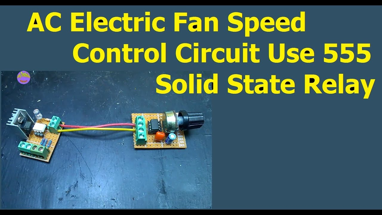 medium resolution of ac electric fan speed control circuit use 555 and solid state relay ssr wiring diagram for fan on