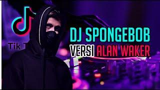 Download DJ Terbaru - DJ Gagak Spongebob Alan Walker Remix