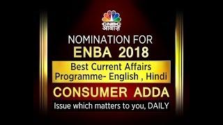 Best Current Affairs Programme- English , Hindi Consumer Adda - 90 sec