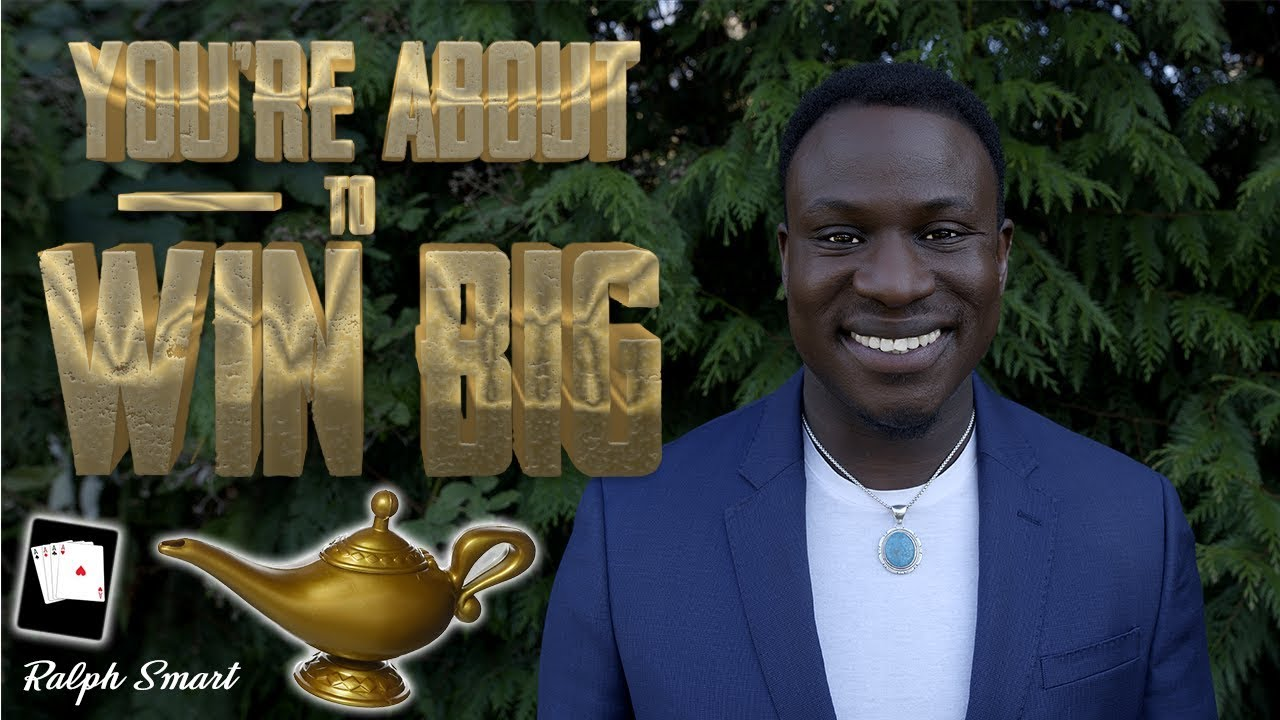 10 Signs you're about to be a Phenomenal Success & WIN BIG TIME   Ralph Smart