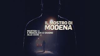 Il Mostro Di Modena - 11 e 12 giugno