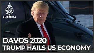 Davos 2020: Trump lavishes praise on US economy