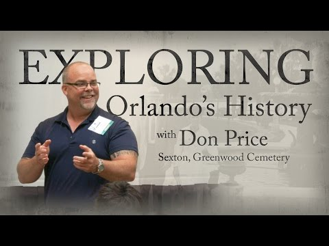 Exploring Orlando's History with Don Price