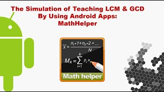 Teaching Simulation of LCM & GCD by Using Android Apps MathHelper