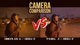 Pixel 3 v OnePlus 6 with Google Camera Port Comparison - HDR+ Enhanced Edition