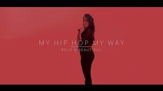 "My Hop Hop My Way ""Bold & Beautiful"" Volume 3.0 Music Dance Video - La Fonceur"