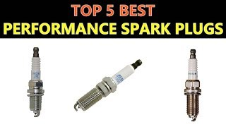Best Performance Spark Plugs 2019