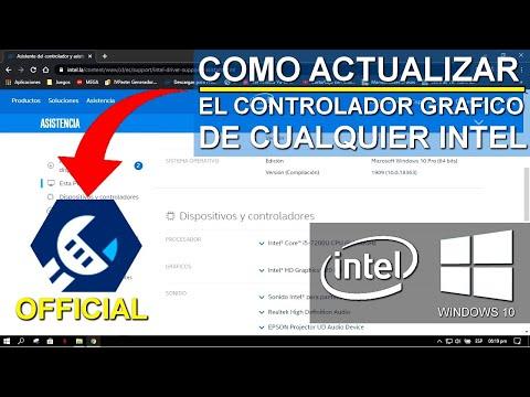 Como Actualizar El Controlador Gráfico De CUALQUIER Intel I OFFICIAL *2020*