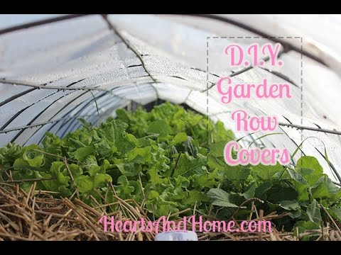 How To Make Garden Row Covers
