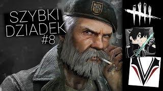 SZYBKI DZIADEK! - DEAD BY DAYLIGHT #8 /w Vertez
