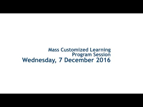 Mass Customized Learning Program Session