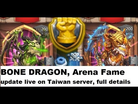 Bone Wing  (New Dragon) And Arena Fame Update On Taiwan Server, Full Details  Castle Clash  CC