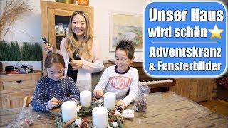 Unser Haus dekorieren 😍 Elisa & Naschis! Adventskranz basteln & Fensterbilder malen | Mamiseelen