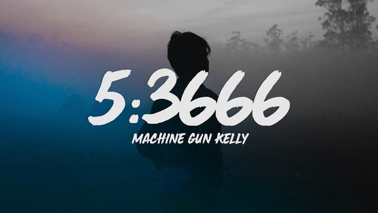 Machine Gun Kelly - 5:3666 (Lyrics) feat. Phem