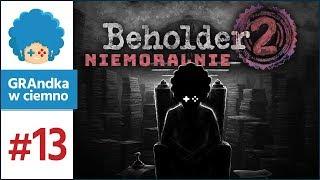 Beholder 2 PL #13 | Rozpoznanie 12. piętra