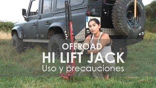Cómo usar el Hi-lift Jack: precauciones y técnicas básicas para levantar el 4x4 o todoterreno