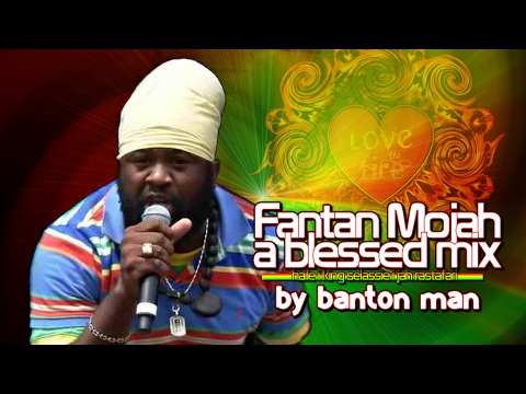 Fantan Mojah mixed by Banton Man