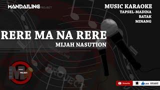 Download Mp3 Mijah Nasution - Rere Ma Narere   Musik Karaoke