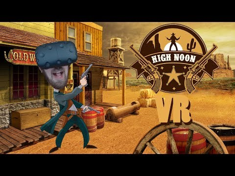 IT'S HIGH NOON! | High Noon VR #1