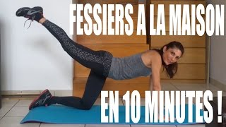Fessiers A La Maison En 10 Minutes - Réussite fitness