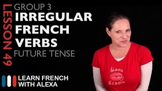 3rd Group French Verbs in the Future Tense