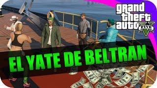 SHOLO GAMER23 Y EPSILONGAMEX EN GTA V (EL GRAN YATE DE BELTRAN) #15 PS4