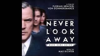 Werk ohne autor (never look away) - soundtrack max richter