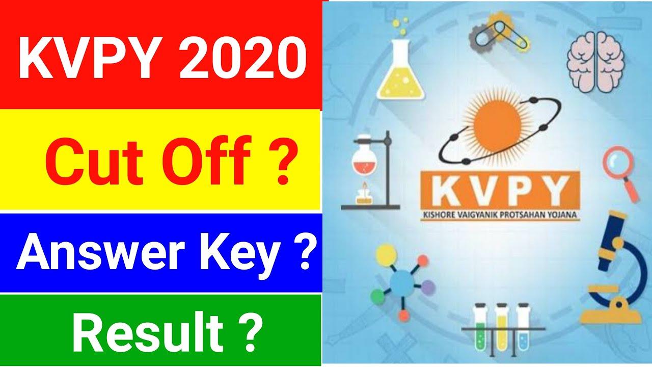 Download KVPY   Cut Off   KVPY Answer Key   Result   KVPY 2020 Cut Off   KVPY 2021