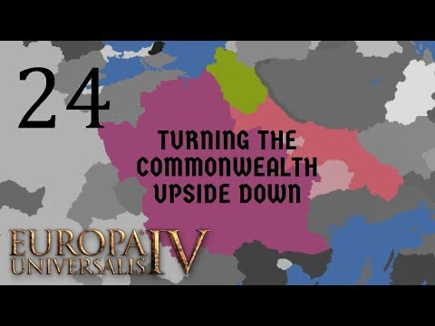 Europa Universalis IV 1.27 - Lithuania Turning the Commonwealth Upside Down: Ep 24