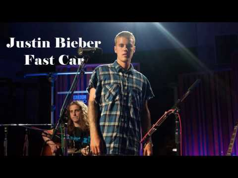 "Justin Bieber - ""Fast Car"" Tracy Chapman (Audio)"
