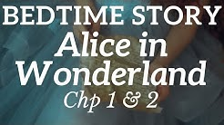 Bedtime Story for Grown Ups 🐇 Alice in Wonderland 🕳️ Have a Sleep with Bedtime Stories | Chp 1 & 2