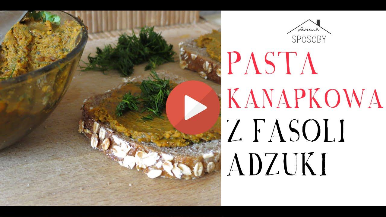 Pasta Kanapkowa Z Fasoli Adzuki Przepis