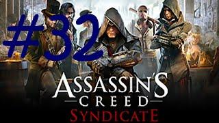 Прохождение Assassin s Creed Syndicate #32 часть фильма Политические игры стелс экшен