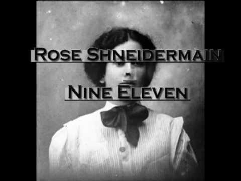 Клип Nine Eleven - Rose Schneiderman